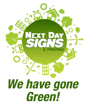 Next Day Signs Eco Friendly Signage Going Green Prodcuts Tampa